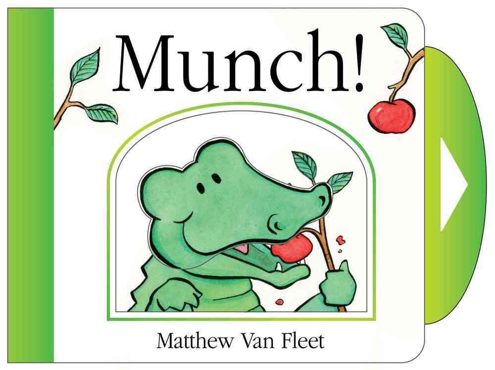 Munch! By Van Fleet, Matthew/ Van Fleet, Matthew (ILT)