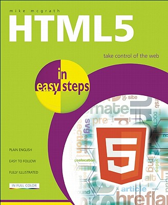 HTML 5 in Easy Steps By McGrath, Mike